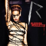 Rihanna, Russian Roulette, Rated R