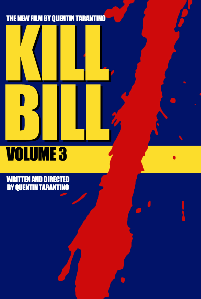Fake poster for Kill Bill Volume 3.