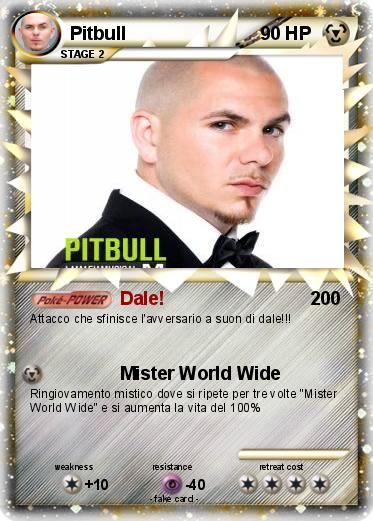 Pitbull as a Pokemon card.